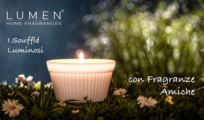 SOUFFLE' LUMINOSI. Le Fragranze Amiche!
